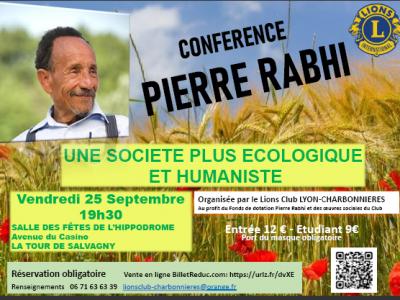 Photo principale de l'article Pierre Rabhi invité par le Lions Club Lyon Charbonnières à venir témoigner pour unesociété plus écologique et humaniste.